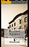 Blazing Embers (The Daring Hearts Series Book 2) (English Edition)
