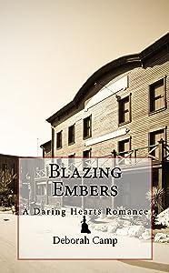 Blazing Embers (The Daring Hearts Series Book 2)