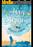 Der Weg zwischen den Sternen (German Edition)