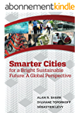 Smart Cities for a Bright Sustainable Future - A Global Perspective (English Edition)