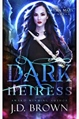 Dark Heiress: A Vampire Urban Fantasy (An Ema Marx Novel Book 5) Kindle Edition