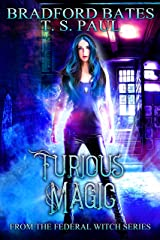 Furious Magic: From the Federal Witch Series (The Fairy Locket Book 3)