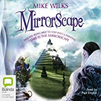 Mirrorscape: Mirrorscape Trilogy, Book 1