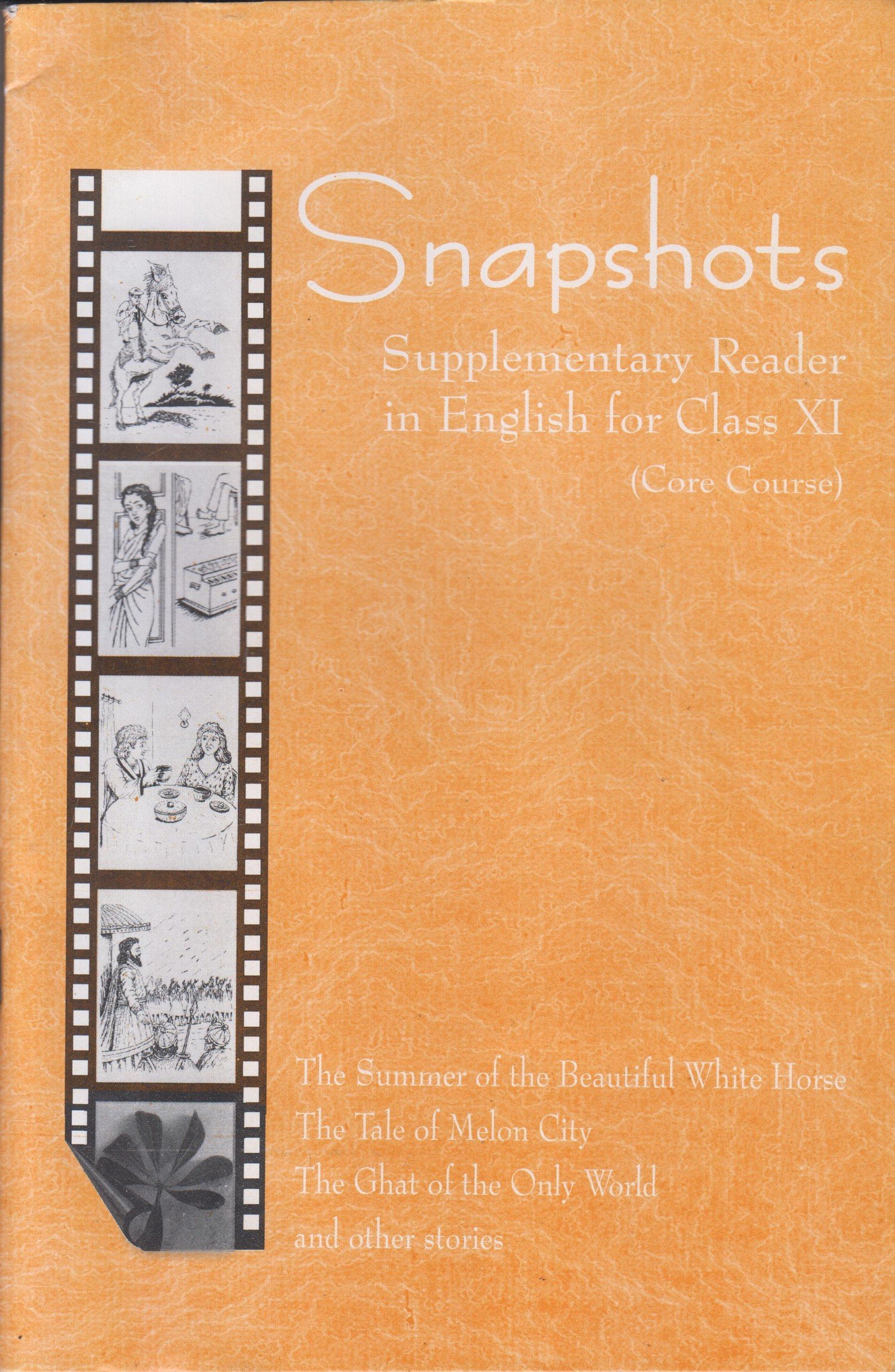 Snapshots English Supplementary Reader for Class - 11 Core Course - 11073:  Amazon.in: NCERT: Books