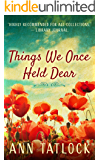Things We Once Held Dear