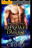 The Dragon's Runaway Omega (Darkvale Dragons Book 1)