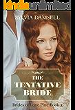 The Tentative Bride (Brides of Lone Pine Book 3)
