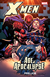 X-Men: Prelude to Age of Apocalypse: Age of Apocalypse Prelude (X-Men: The Complete Age of Apocalypse Epic)