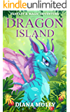 Dragon Island: Dragon and Girl, Magical Adventure, Friendship, Grow up, Fantasy books for girls ages 8-12