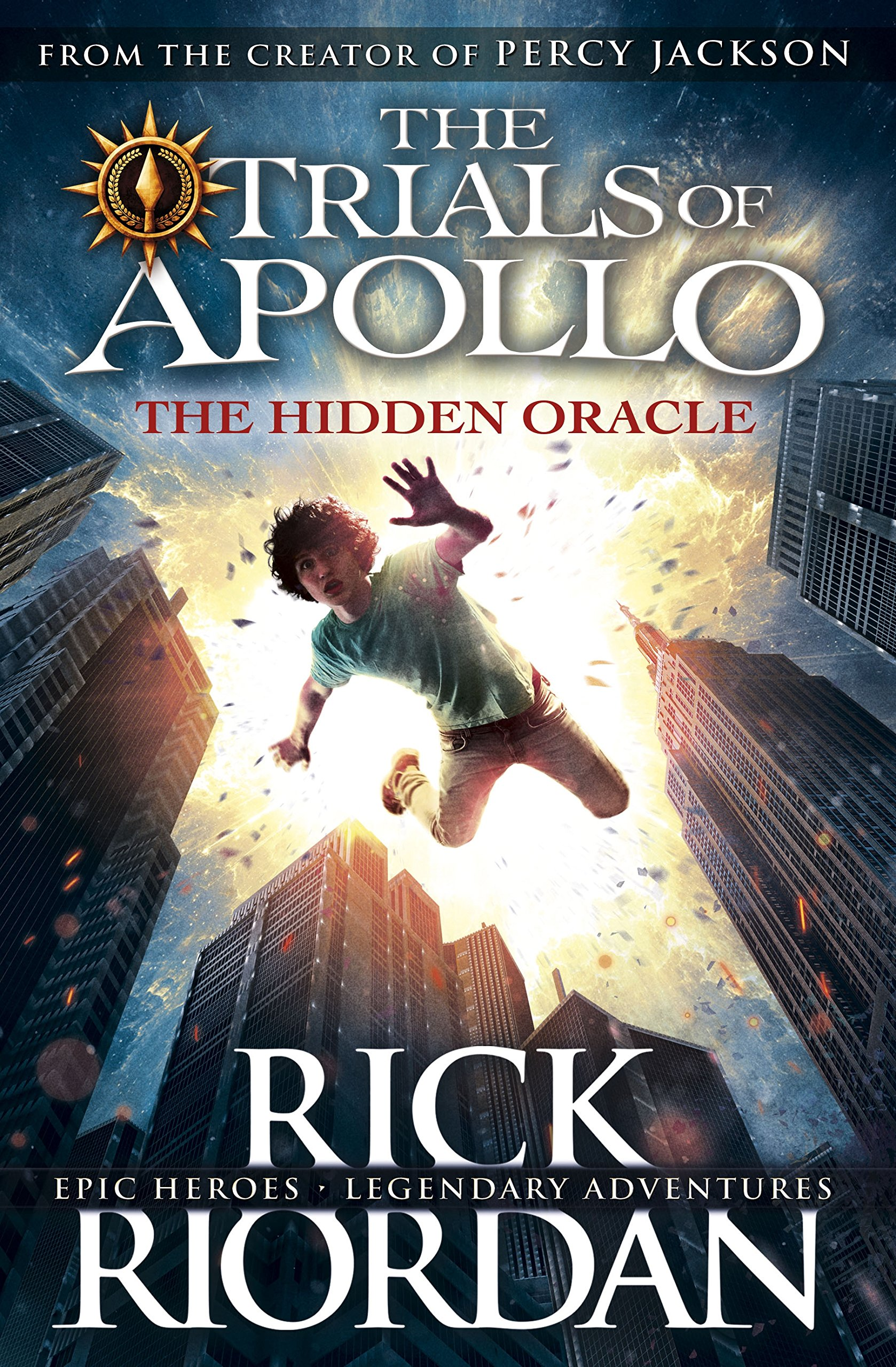 The Hidden Oracle  The Trials Of Apollo Book 1   English Edition