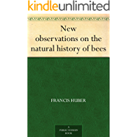 New observations on the natural history of bees (English Edition)