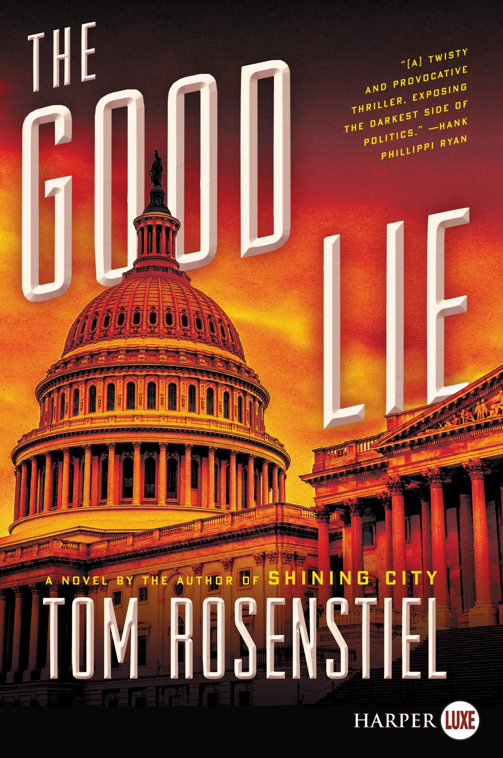 The Good Lie: Amazon.es: Rosenstiel, Tom: Libros en idiomas ...