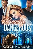 Bearly Dangerous (Bears of Southoak Book 2)
