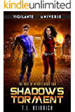 Shadow's Torment: A Superhero Urban Fantasy Novel (The Rise of Heroes Book 2)