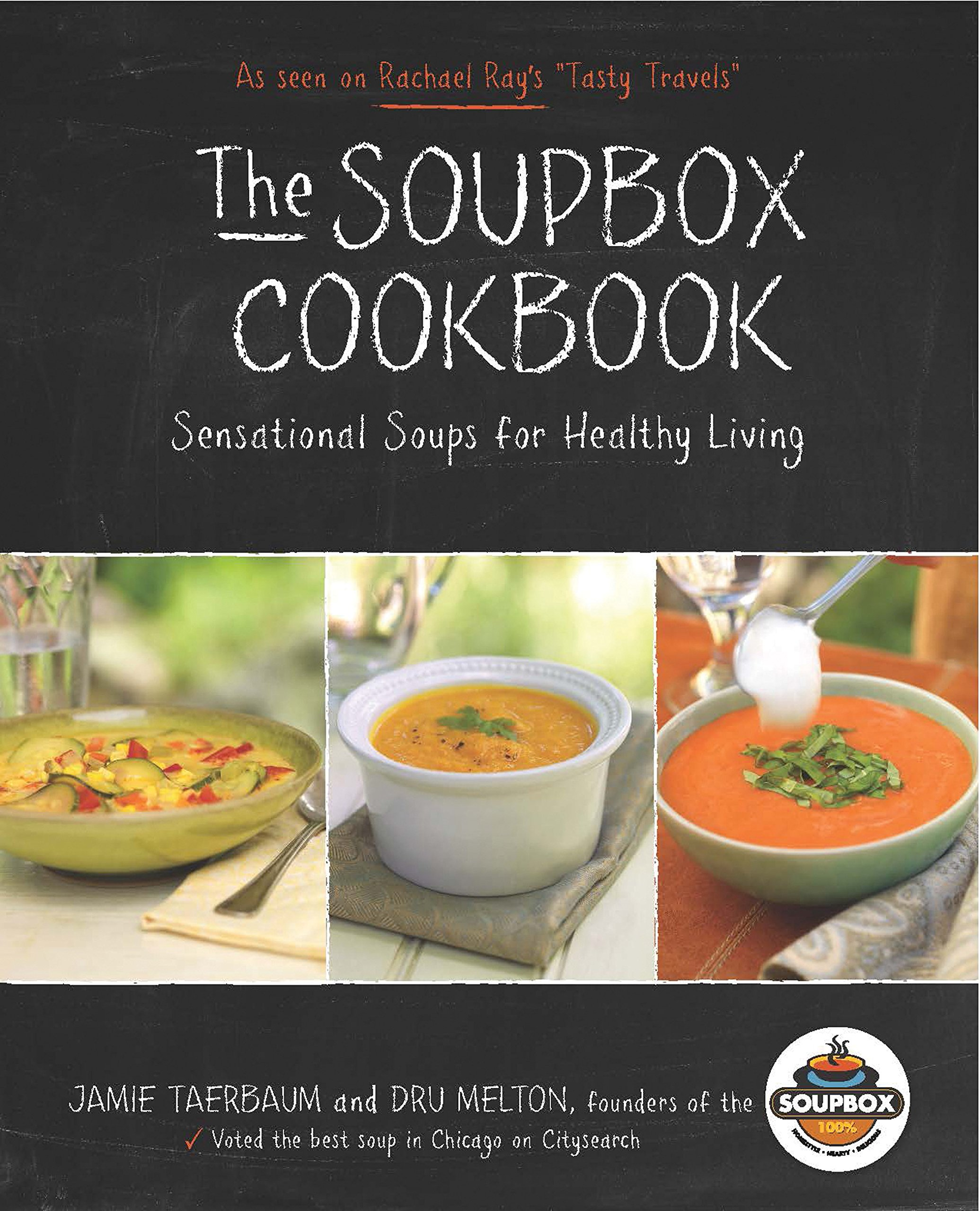 Read Online The Soupbox Cookbook: Sensational Soups for Healthy Living ebook
