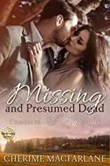 Missing and Presumed Dead: A Chandler County Novel Kindle Edition