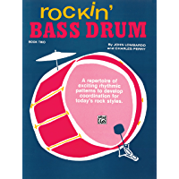 Rockin' Bass Drum, Book 2: A Repertoire of Exciting Rhythmic Patterns to Develop Coordination for Today's Rock Styles book cover