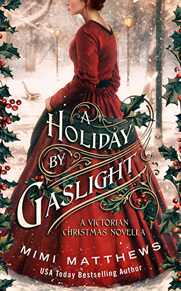 A Holiday By Gaslight A Victorian Christmas Novella Kindle Edition By Matthews Mimi Literature Fiction Kindle Ebooks Amazon Com
