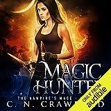 Magic Hunter: An Urban Fantasy Novel