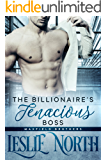 The Billionaire's Tenacious Boss (The Maxfield Brothers Series Book 1)