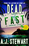 Dead Fast (Miami Jones Florida Mystery Series Book 4)