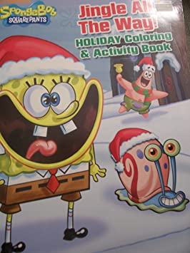 Buy Spongebob Squarepants Coloring Activity Book Christmas Edition Jingle All The Way Online At Low Prices In India