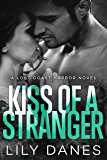 Kiss of a Stranger (Lost Coast Harbor, Book 1)