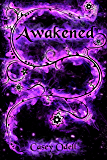 Awakened (Cursed Magic Series: Book Two)