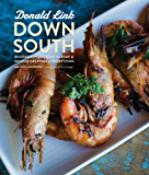 Down South: Bourbon, Pork, Gulf Shrimp & Second Helpings of Everything