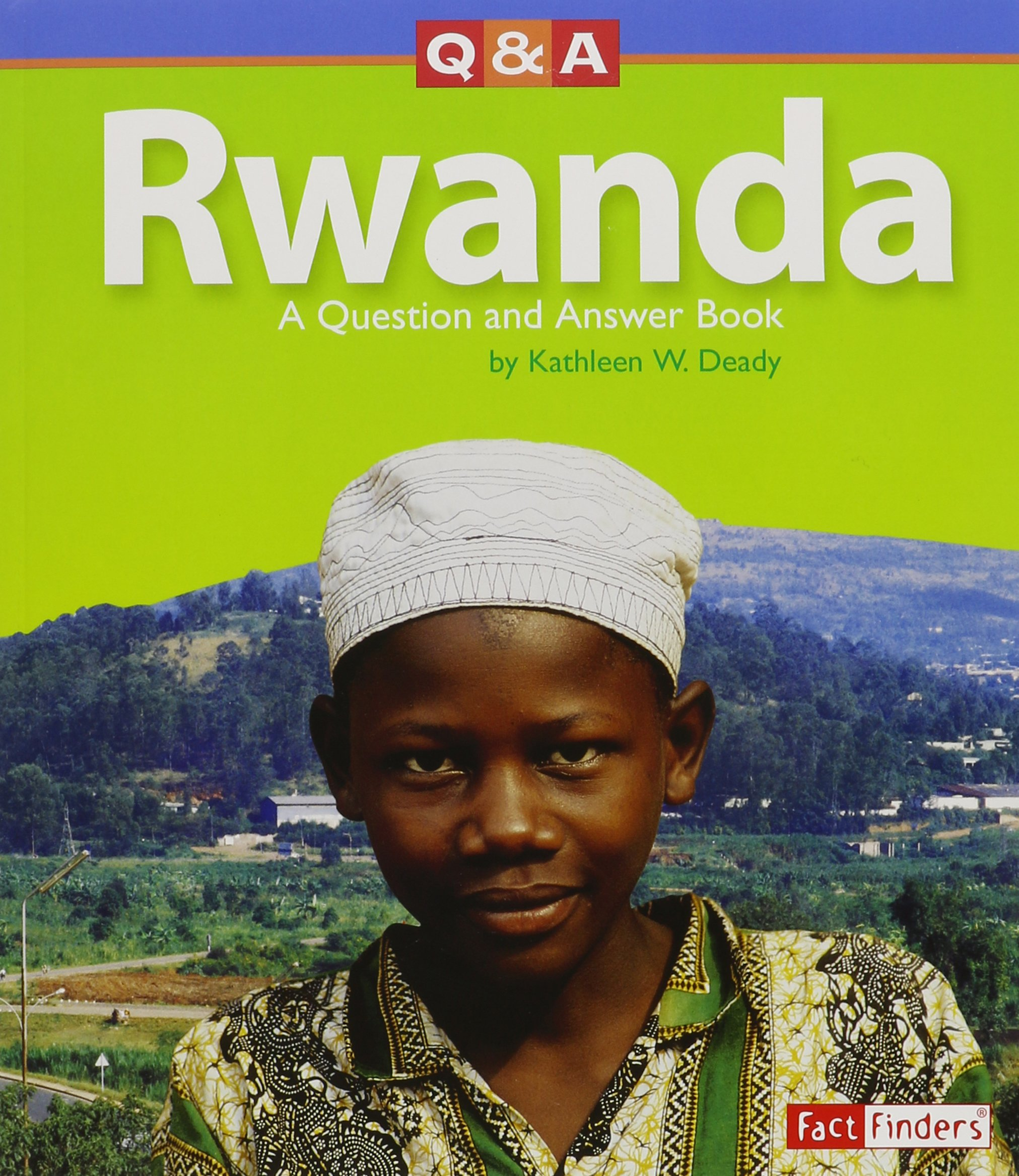 Download Rwanda: A Question and Answer Book (Questions and Answers: Countries) pdf