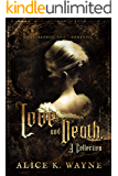 Love and Death, a Collection