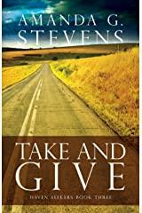 Take and Give: A Novel (Haven Seekers Book 3) Kindle Edition