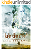 The Reluctant Berserker