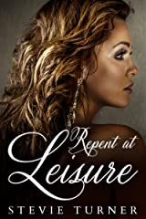Repent at Leisure Kindle Edition