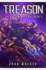 Treason: The Descendants War Book 2 Kindle Edition