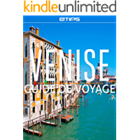 Venise Guide de Voyage (French Edition)