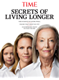 TIME Secrets of Living Longer