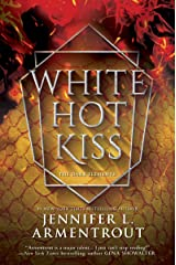 White Hot Kiss (The Dark Elements Book 1) Kindle Edition