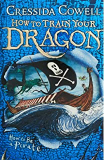 How to train your dragon amazon cressida cowell how to be a pirate how to train your dragon ccuart Image collections