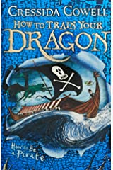 How to Train Your Dragon: How To Be A Pirate: Book 2 Paperback