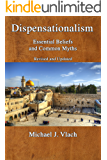 Dispensationalism: Essential Beliefs and Common Myths: Revised and Updated (English Edition)