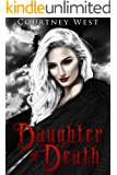 Daughter of Death (Death Family Drama Book 1)