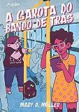 A garota do banco de trás (Portuguese Edition)