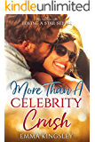 More Than a Celebrity Crush (Loving a Star Book 2)