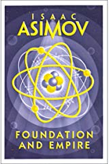 Foundation and Empire (The Foundation Series) Kindle Edition