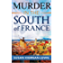 Murder in the South of France (The Maggie Newberry Mystery Series Book 1)