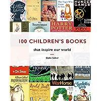 100 Children's Books: That Inspire Our World