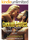 The Complete Cuckolds in Paradise Series: Vacations Can Change Your Life (Cuckold Erotica: Cuckolds in Paradise Book 7)