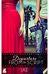 Departure from the Script (The Hollywood Series Book 1) Kindle Edition