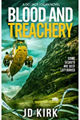 Blood and Treachery: A Scottish Crime Thriller (DCI Logan Crime Thrillers Book 4) Kindle Edition